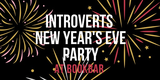 Introverts New Year's Eve Party!