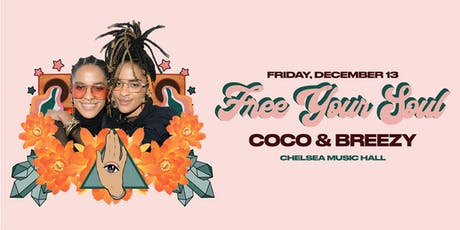"""Coco & Breezy present """"Free Your Soul"""" tickets"""