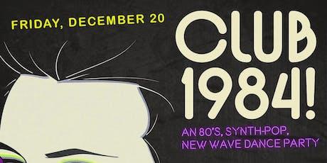 CLUB 1984! tickets