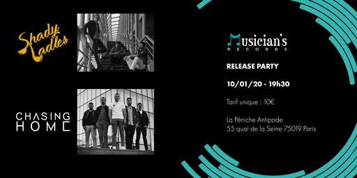 Release Party Musician's Records: Shady Ladles / Chasing Home
