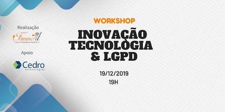 Inovação, tecnologia e LGPD ingressos