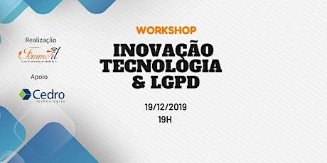 Inovação, tecnologia e LGPD tickets