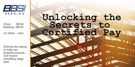 Unlocking the Secrets to Certified Pay - Redding tickets