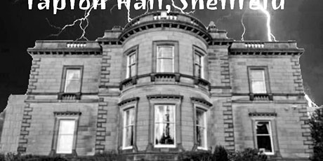 Ghost Hunting @ Tapton Hall, 18th January 2020 tickets