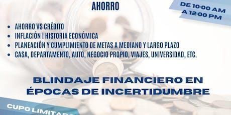 BLINDAJE FINANCIERO EN ÉPOCAS DE INCERTIDUMBRE entradas