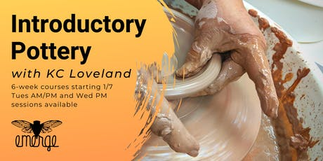 Introductory Pottery w/ KC Loveland: Tues & Wed Sessions tickets