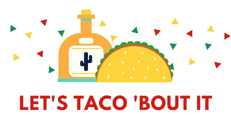 Let's Taco 'Bout It: Engineering Class Pledges tickets