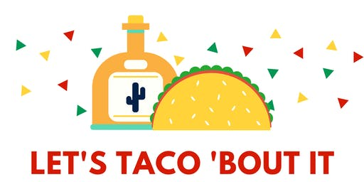 Let's Taco 'Bout It: Engineering Class Pledges