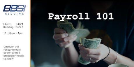 Payroll 101 - Redding tickets