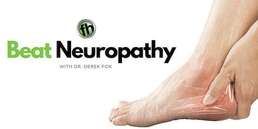 Beat Neuropathy | FREE Dinner Event with Dr. Derek Fox, DC