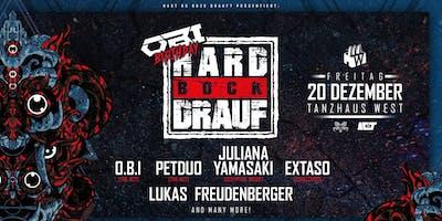 HARD BOCK DRAUF pres OBIs BDay mit PETDuo, Juliana Yamasaki uvm