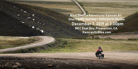 Meet Bicycle Adventurer Kamran Ali - Sharing My Journey - Ushuaia to Alaska tickets