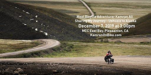 Meet Bicycle Adventurer Kamran Ali - Sharing My Journey - Ushuaia to Alaska
