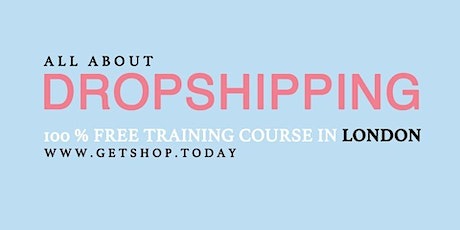 Free Course: Start Selling Online Without Buying Products: Dropshipping tickets