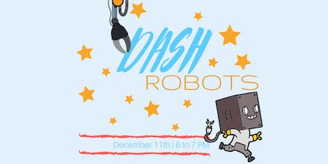 Dash Robots tickets