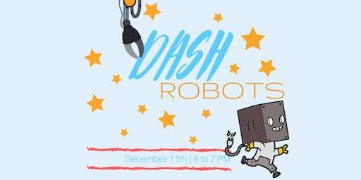 Dash Robots
