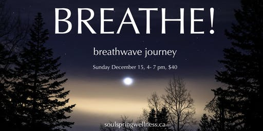 Breathe! - a gentle yoga and breathwave journey