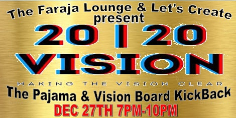 Faraja Lounge & Let's Create Present-  Clear Visio