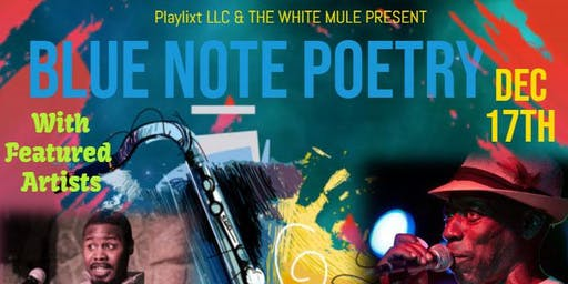 Blue Note Poetry feat. El'Ja and Milah!