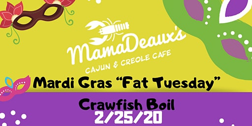 "MamaDeaux's Mardi Gras ""Fat Tuesday """