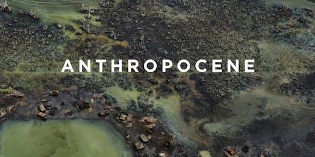 """Cinema Series: """"Anthropocene: The Human Epoch"""" tickets"""