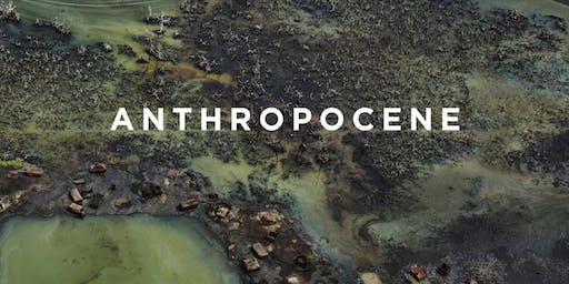 """Cinema Series: """"Anthropocene: The Human Epoch"""""""