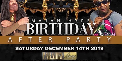 Majah Hype Birthday After Party