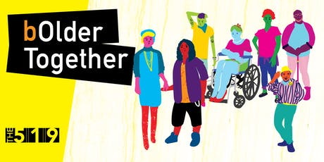 bOlder Together: Consent in a Changing Social Landscape tickets