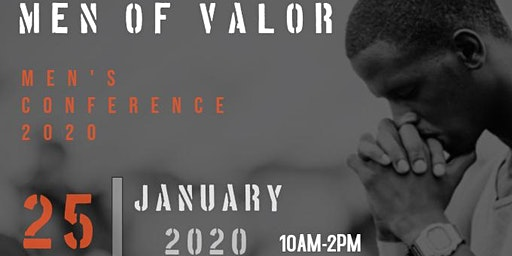 Men of Valor Men 's Conference