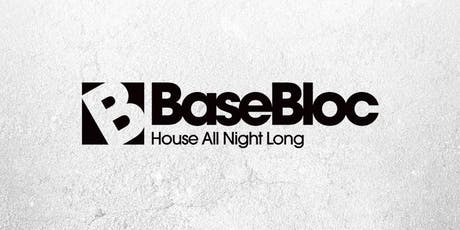 Base Bloc 001 tickets
