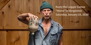 """Rusty the Logger Comes """"Home"""" to Vergennes"""