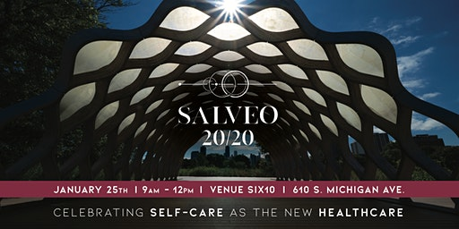 SALVEO 20/20 -  CELEBRATING SELF-CARE AS THE NEW HEALTHCARE!