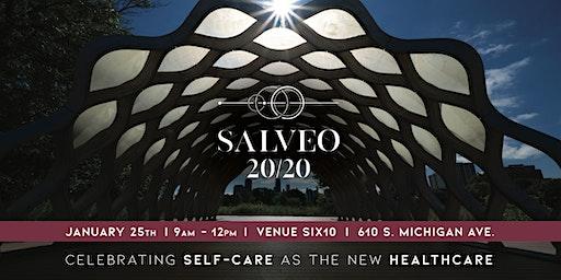 SALVEO 20/20 -  CELEBRATING SELF-CARE AS THE NEW HEALTHCARE!