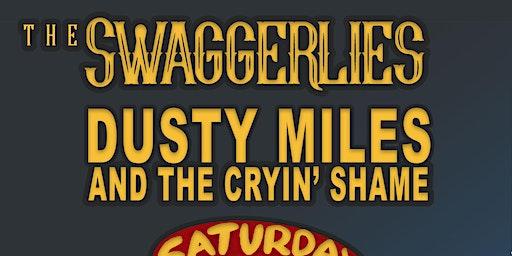 TheSwaggerlies/DustyMilesandTheCryin'Shame/TheeSaturdayKnights
