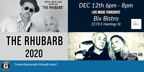 Live Music Thursdays at Bix Bistro 2020 and The  Rubarb tickets