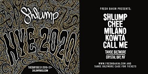 SHLUMP NYE at Tahoe Biltmore