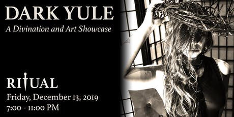 Dark Yule - A Divination and Art Showcase tickets