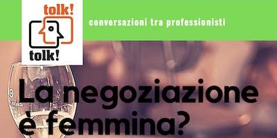 Tolktolk. La negoziazione è femmina?