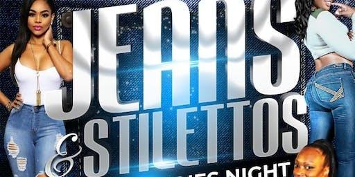 JEANS AND STILETTOS LADIES NIGHT