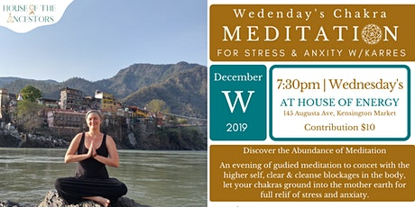 Wedensday's Chakra Meditation to reduce Stress & Anxiaty tickets