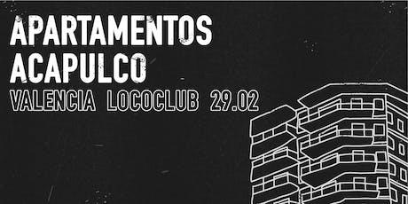 Apartamentos Acapulco +  Chungking Express en LOCO CLUB, Valencia entradas