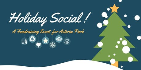Astoria Park Alliance - 2019 Holiday Fundraiser tickets