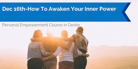 How To Awaken Your Inner Power tickets