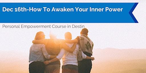 How To Awaken Your Inner Power