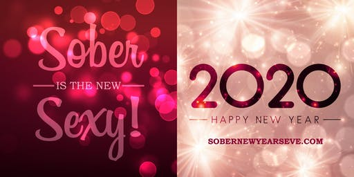 Sober Is The New Sexy - New Year's Eve Party 2020
