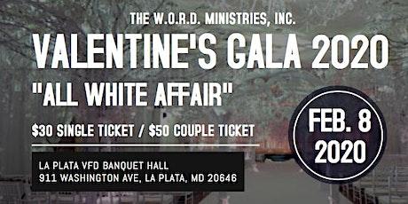 """7th Annual Valentine's Gala """"All White Affair"""" tickets"""