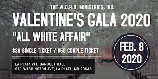 """7th Annual Valentine's Gala """"All White Affair"""""""