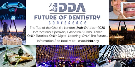 Future of Dentistry Conference by the  International Digital Dental Academy tickets