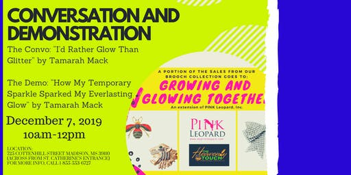 """""""Growing and Glowing Together"""": Conversation and Demonstration"""