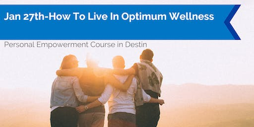How To Live In Optimum Wellness